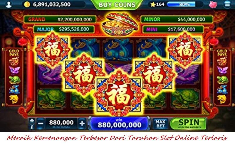 Meraih Kemenangan Terbesar Dari Taruhan Slot Online Terpopuler