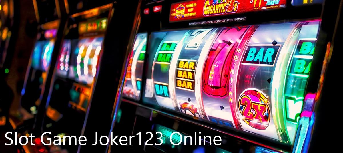 Joker123 Slot Game Terbaru Indonesia Dengan Uang Asli